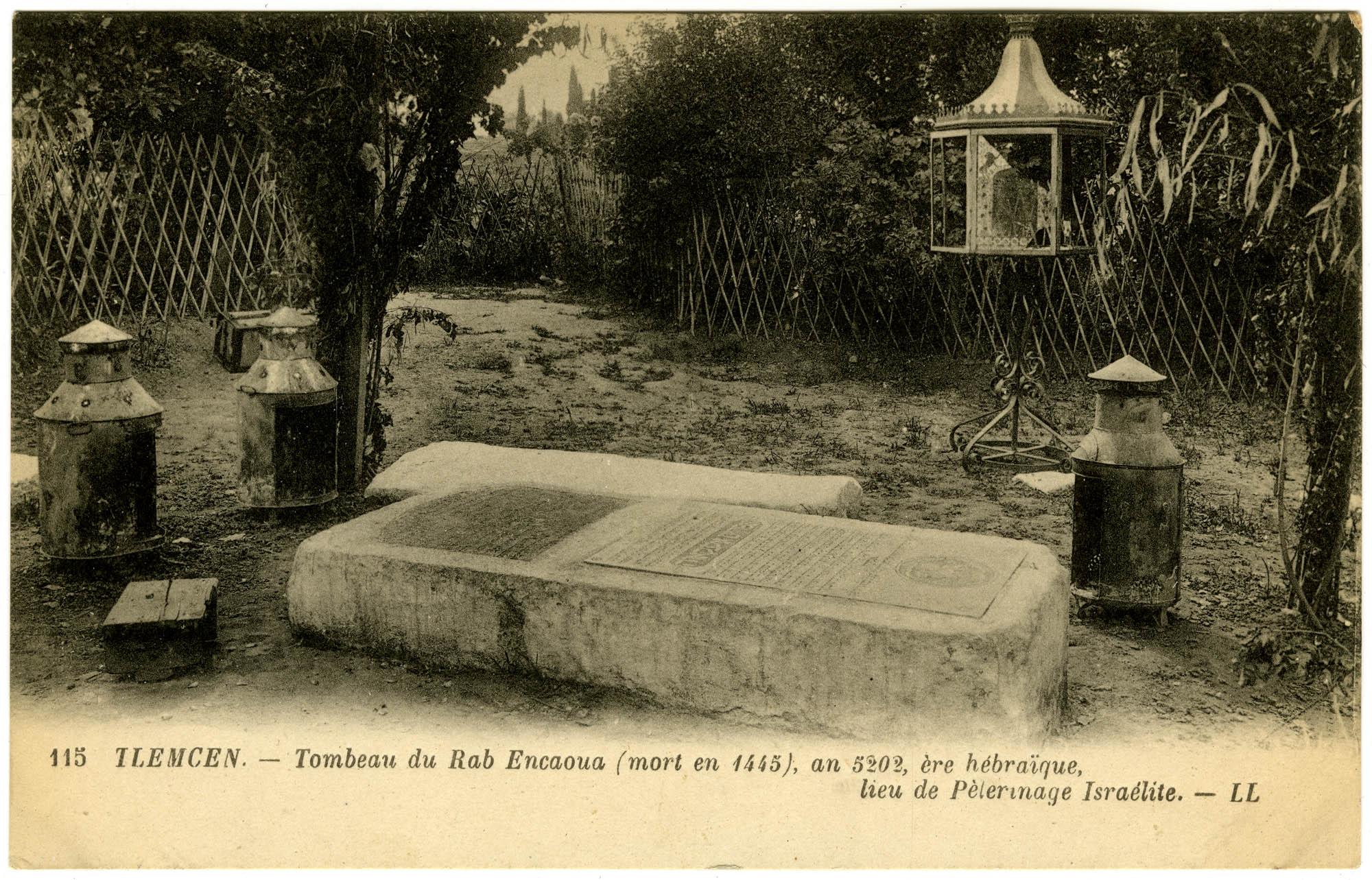 Tlemcen. - Tombeau du Rab Encaoua (mort en 1445), an 5202, ère hébraïque, lieu de Pèlerinage Israélite.