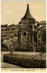 Jérusalem. Tombeau d'Absalon / Tomb of Absalon / Sepulcro di Absalon / La Tomba di Absalon / Absaloms Grab