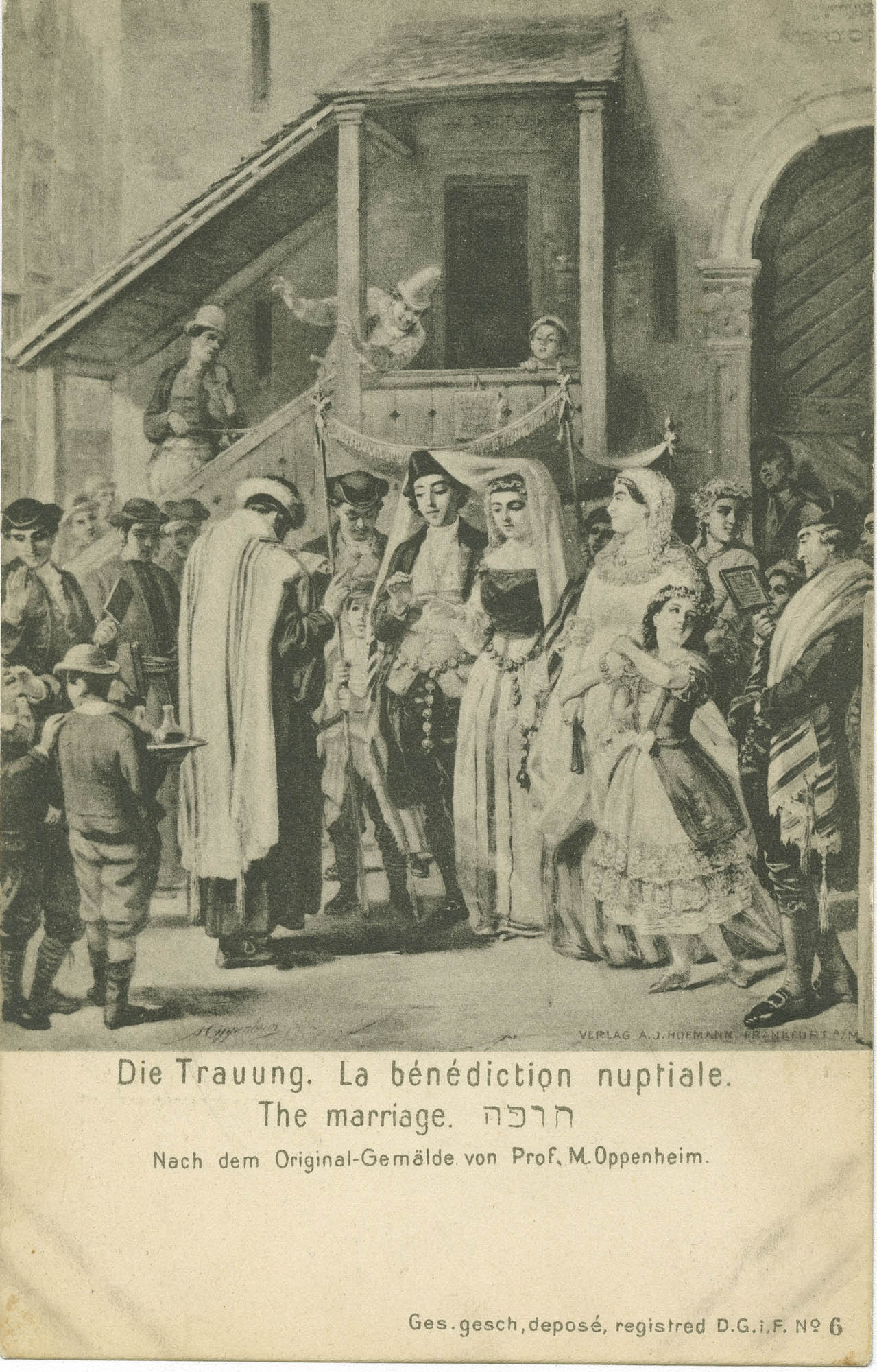 Die Trauung. / La bénédiction nuptiale. / The marriage. / חופה