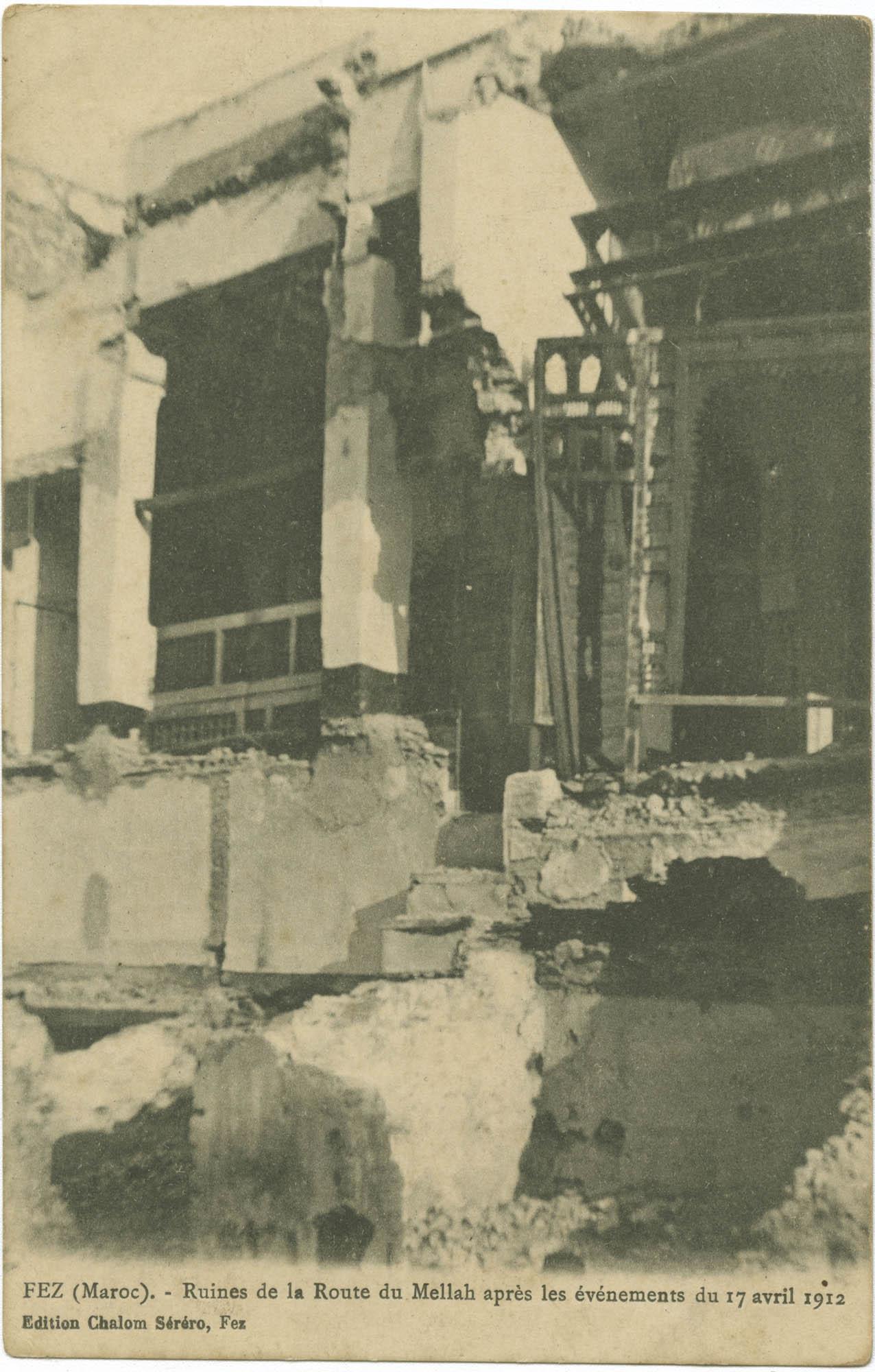 FEZ (Maroc). - Ruines de la Route du Mellah après les événements du 17 avril 1912.
