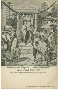 Das Wochen-oder Pfingst-Fest. / La fête de Pentecôte. / Feast of week. / שבועות