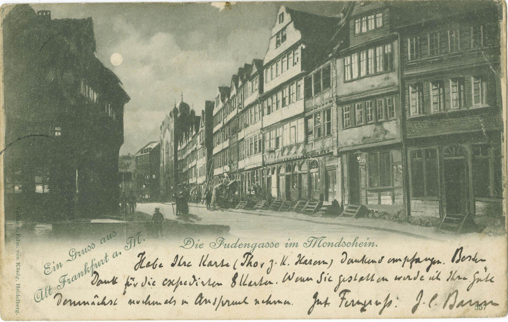 Ein Gruss aus Alt Frankfurt a. M. Die Judengasse im Mondschein.