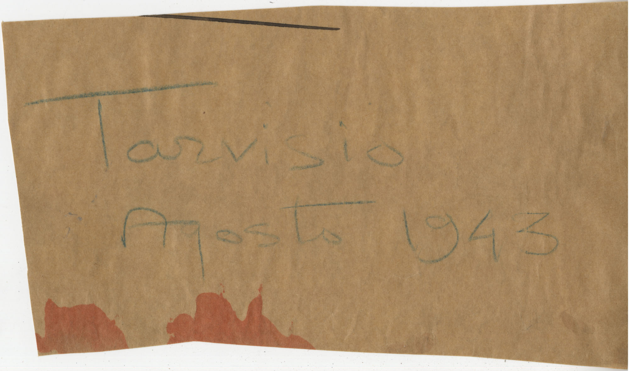 Scrap of paper bearing the words 'Tarvisio Agosto 1943.'