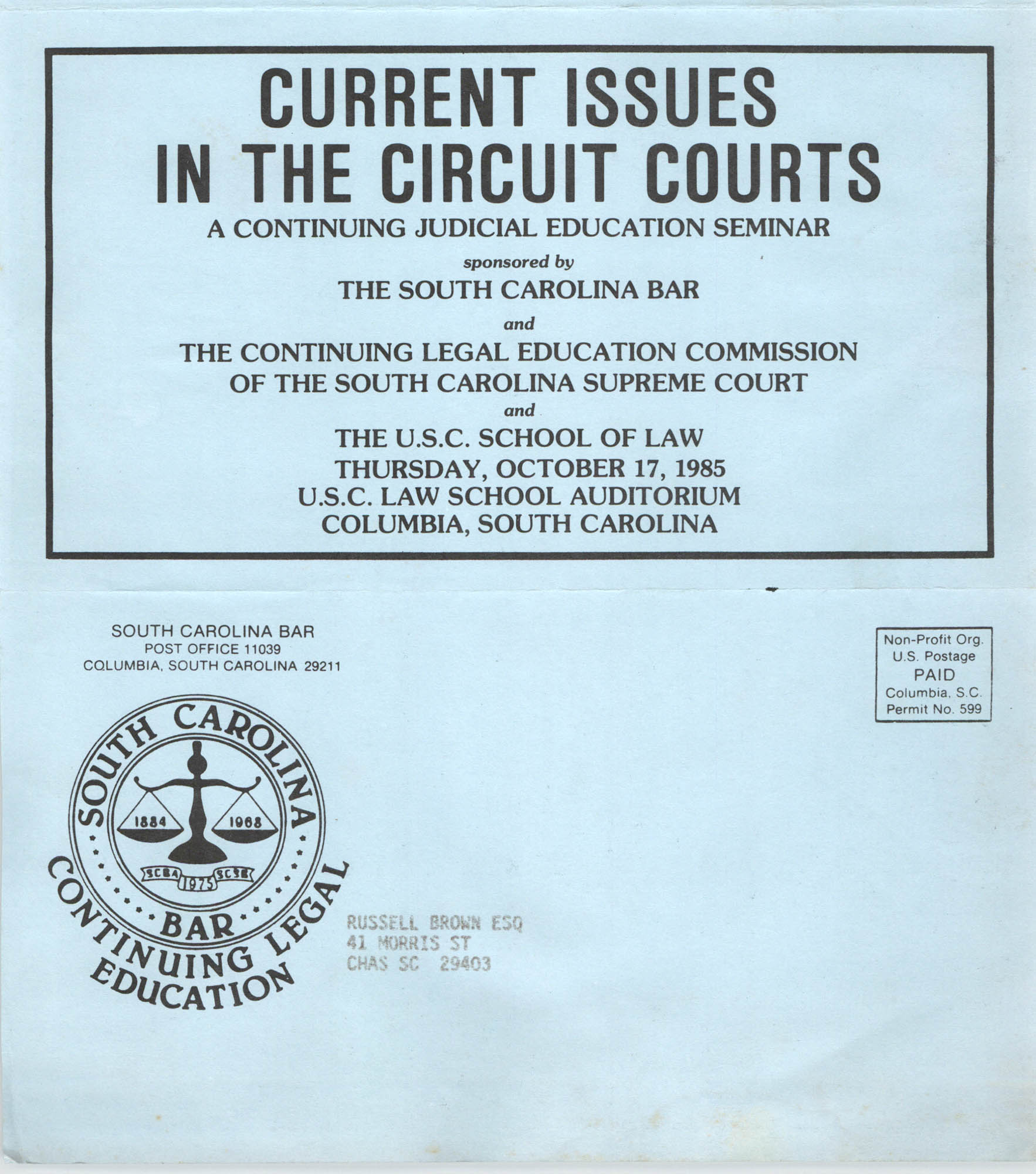 Current Issues in the Circuit Courts, Continuing Judicial Education Seminar Pamphlet, October 17, 1985, Russell Brown