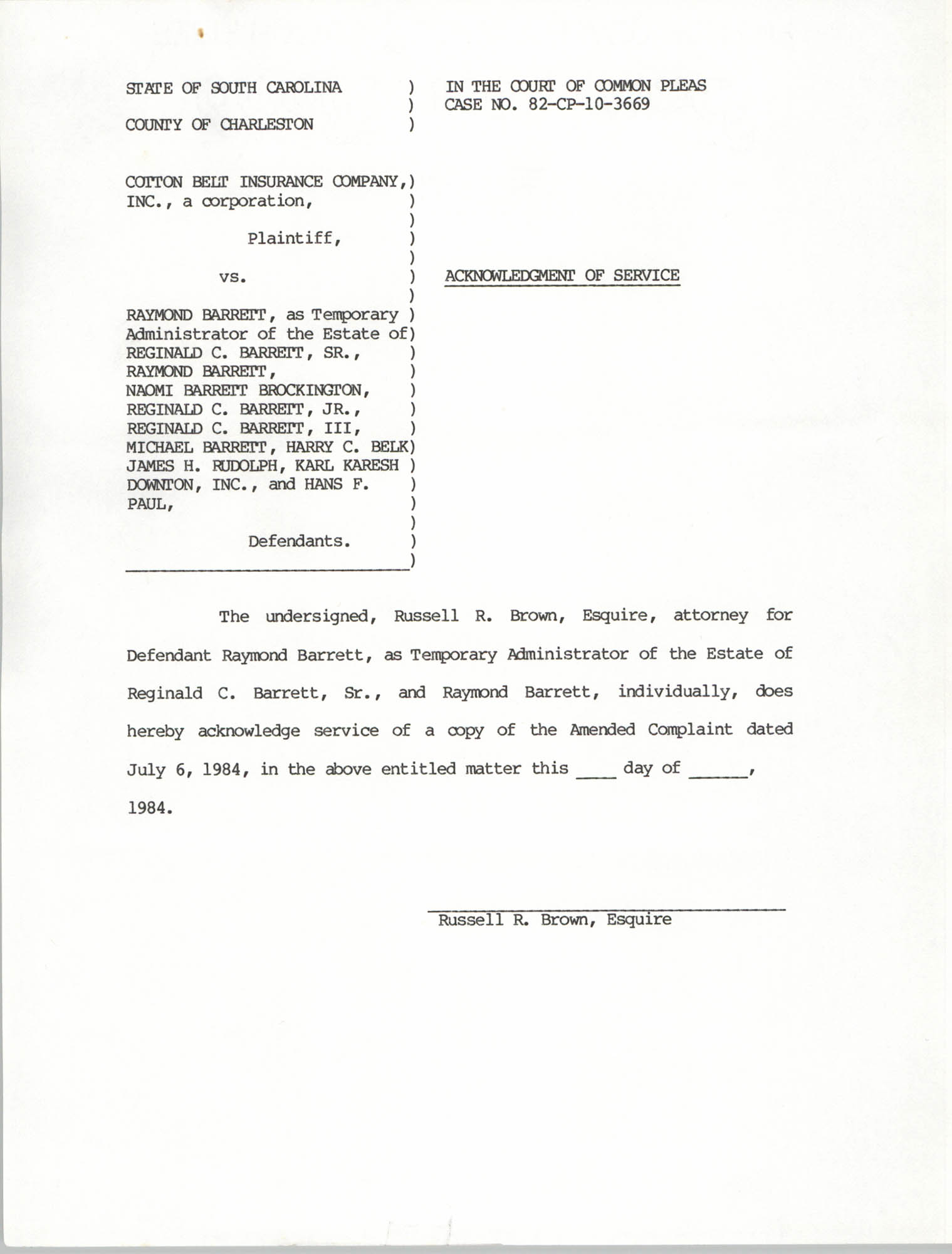 Acknowledgement of Service, State of South Carolina, County of Charleston, Cotton Belt Insurance Company vs. Reginald C. Barrett Sr., et al.