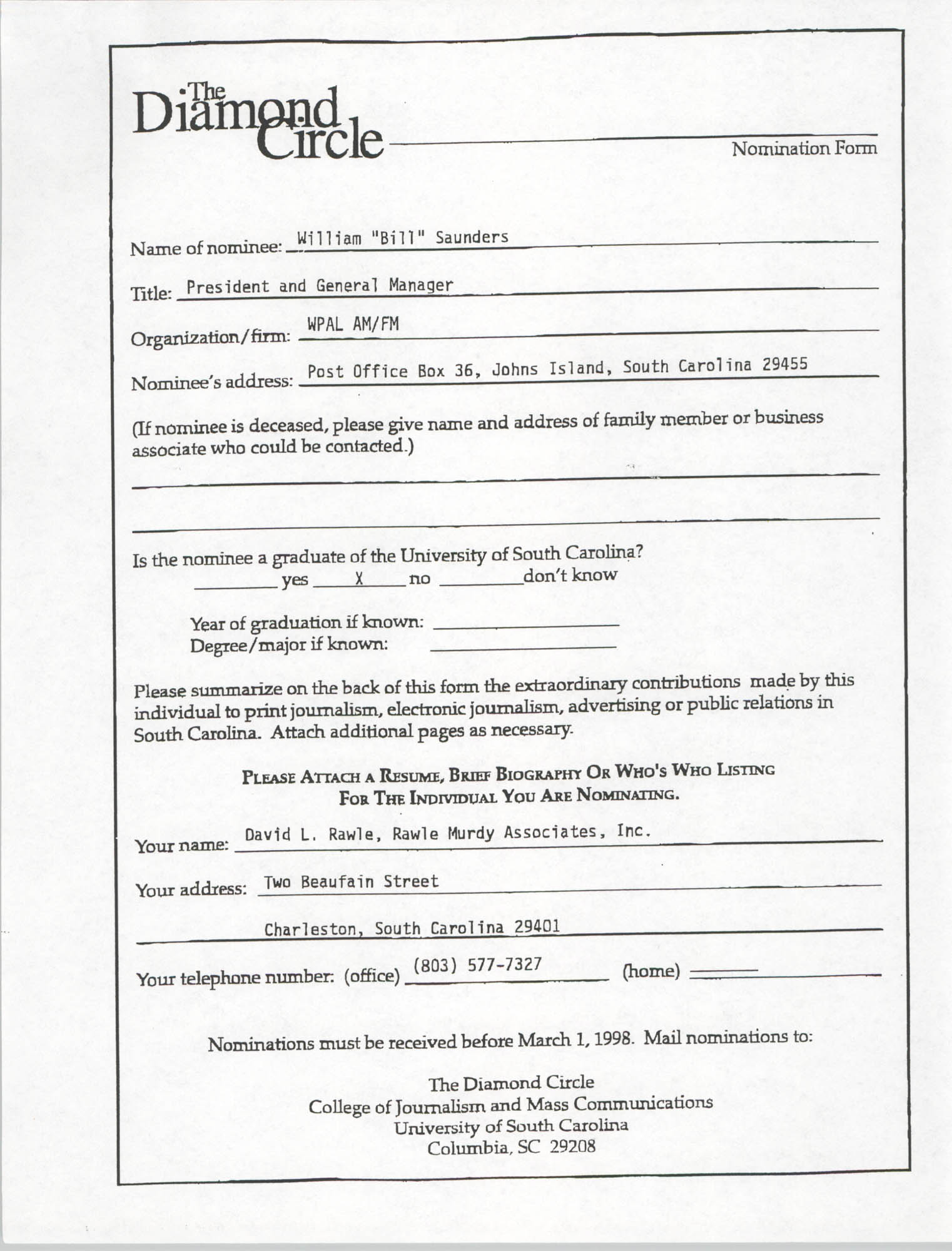 The Diamond Circle Nomination Form, William