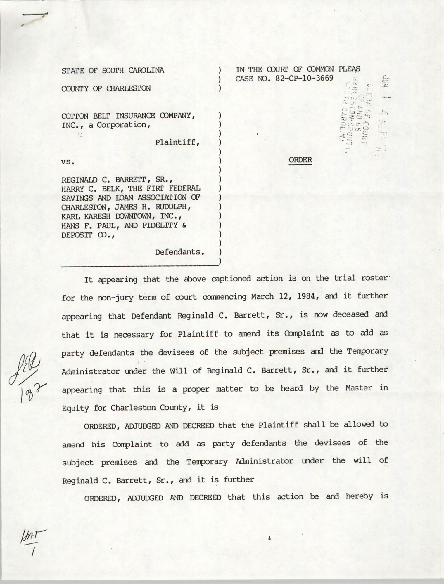 Order, State of South Carolina, County of Charleston, Cotton Belt Insurance Company vs. Reginald C. Barrett Sr., et al., June 1, 1984