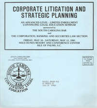 Corporate Litigation and Strategic Planning, Continuing Legal Education Seminar Pamphlet, May 10-11, 1985, Russell Brown