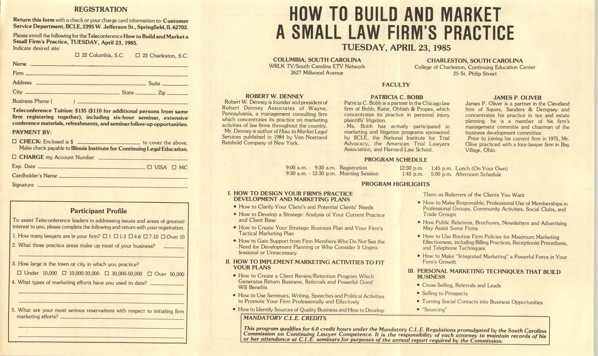 How to Build and Market a Small Law Firm's Practice, Satellite Video/CLE Seminar Pamphlet, April 23, 1985