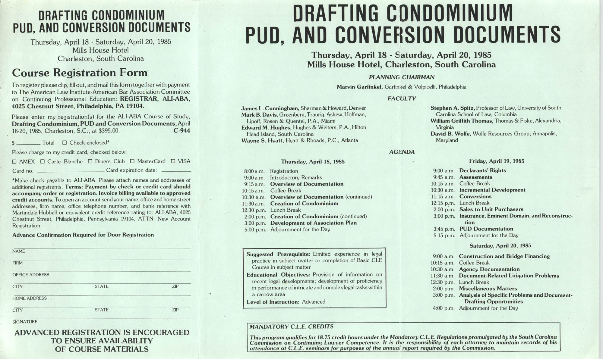 Drafting Condominium PUD, and Conversion Documents, Continuing Legal Education Seminar Pamphlet, April 18-20, 1985