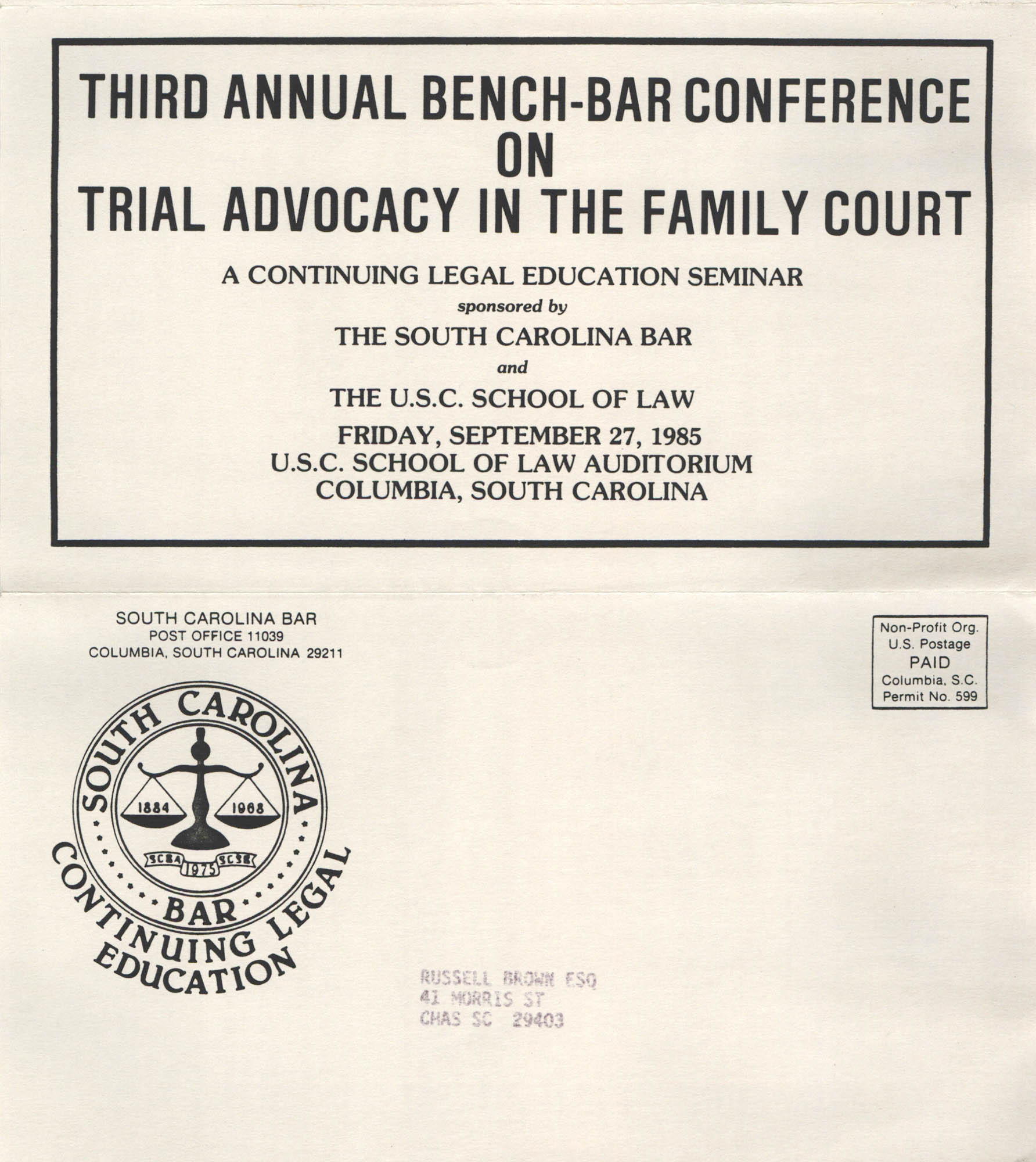 Third Annual Bench-Bar Conference on Trial Advocacy in the Family Court, Continuing Legal Education Pamphlet, September 27, 1985, Russell Brown