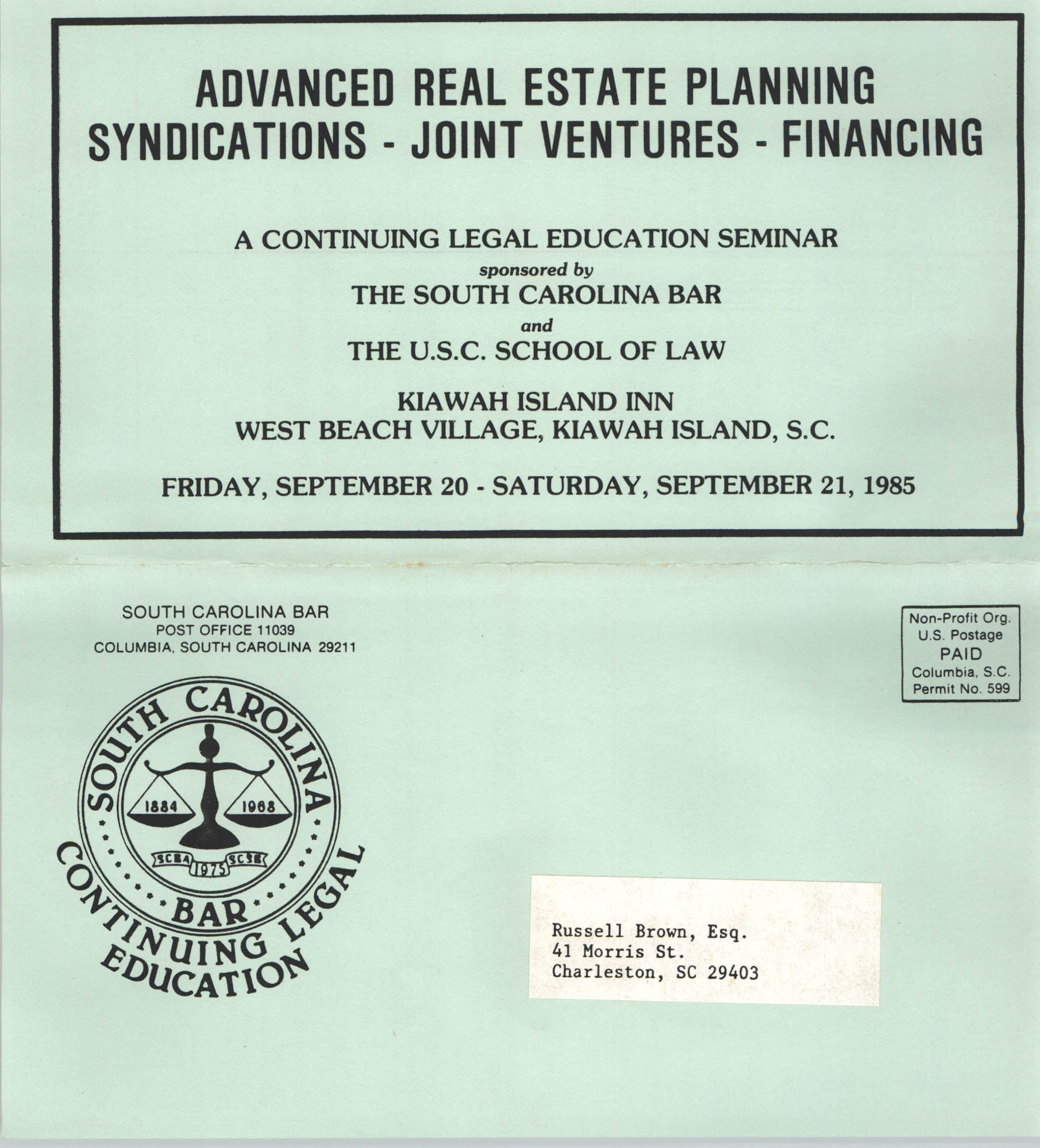 Advanced Real Estate Planning Syndications-Joint Ventures-Financing, Continuing Legal Education Seminar Pamphlet, September 20-21, 1985, Russell Brown