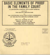 Basic Elements of Proof in the Family Court, Continuing Judicial Seminar Pamphlet, August 23, 1985, Russell Brown
