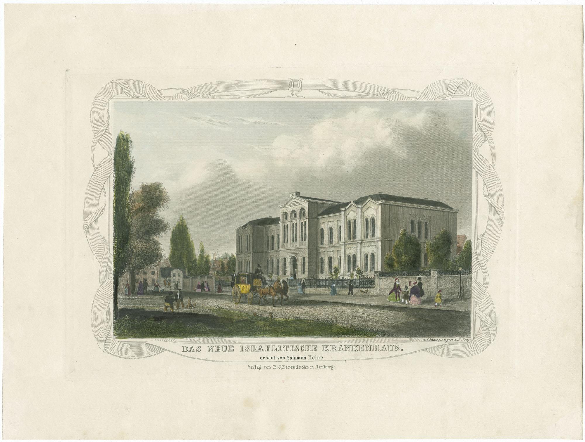 Das neue israelitische Krankenhaus. Erbaut von Salomon Heine.