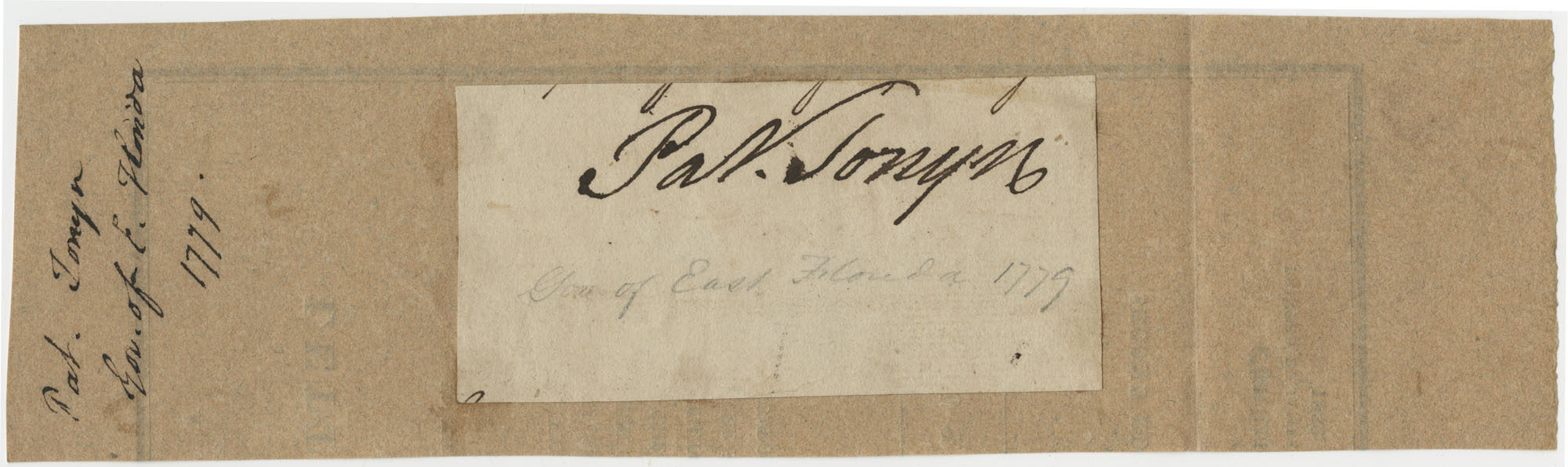 Thomas S. Grimke Autograph Collection, autograph of Patrick Tonyn, Governor of