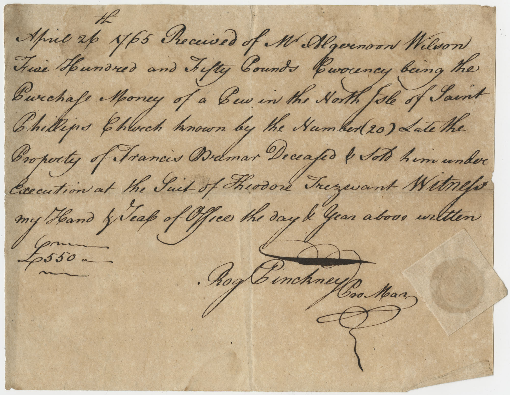 Receipt issued by Roger Pinckney for the purchase of a Pew in the North Aisle of Saint Philips Church, April 26, 1765