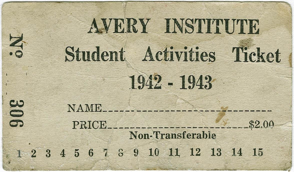 Avery Institute Student Activities Ticket