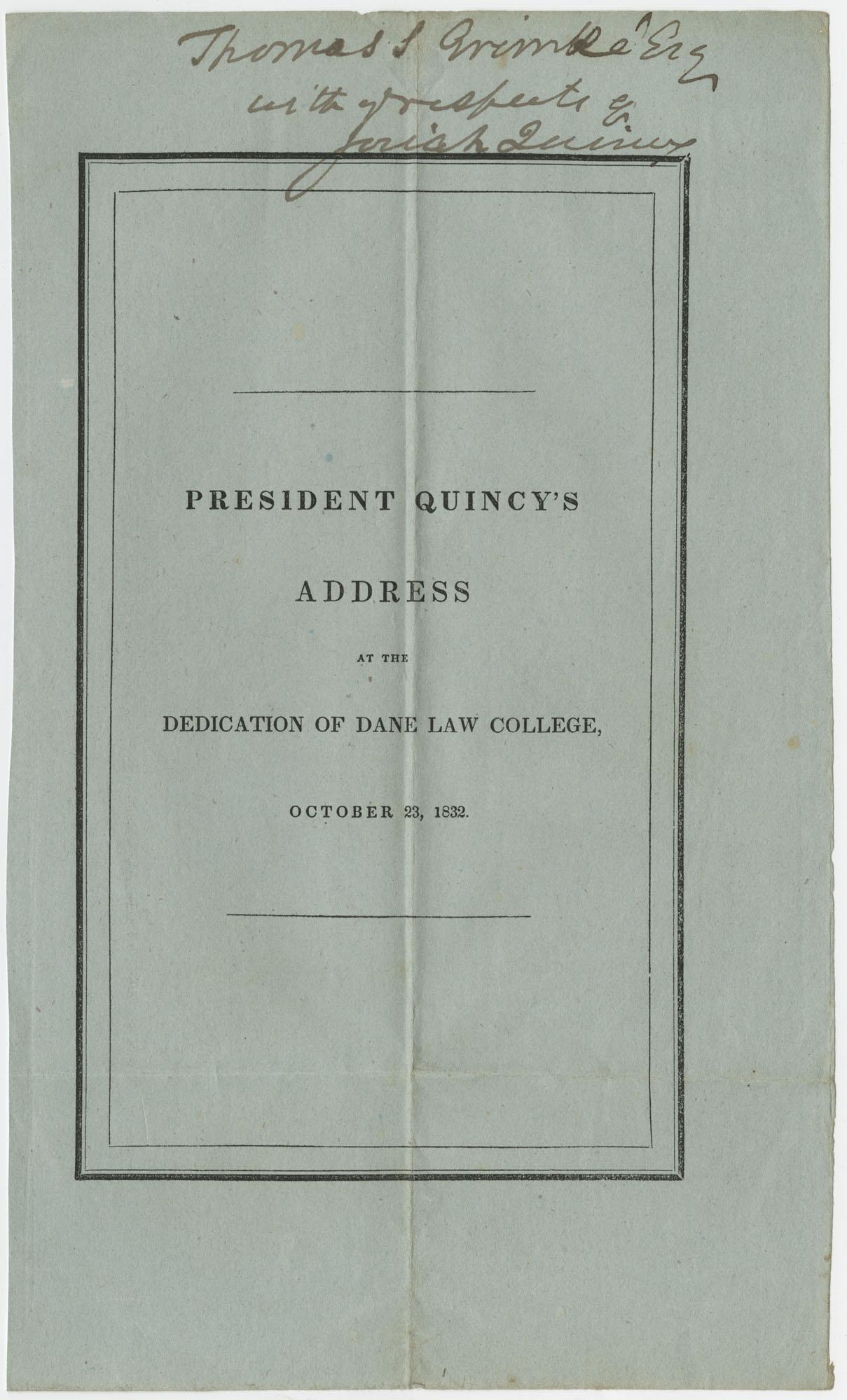 Thomas S. Grimke Autograph Collection, autograph of Harvard University president, Josiah Quincy III, October 23, 1832