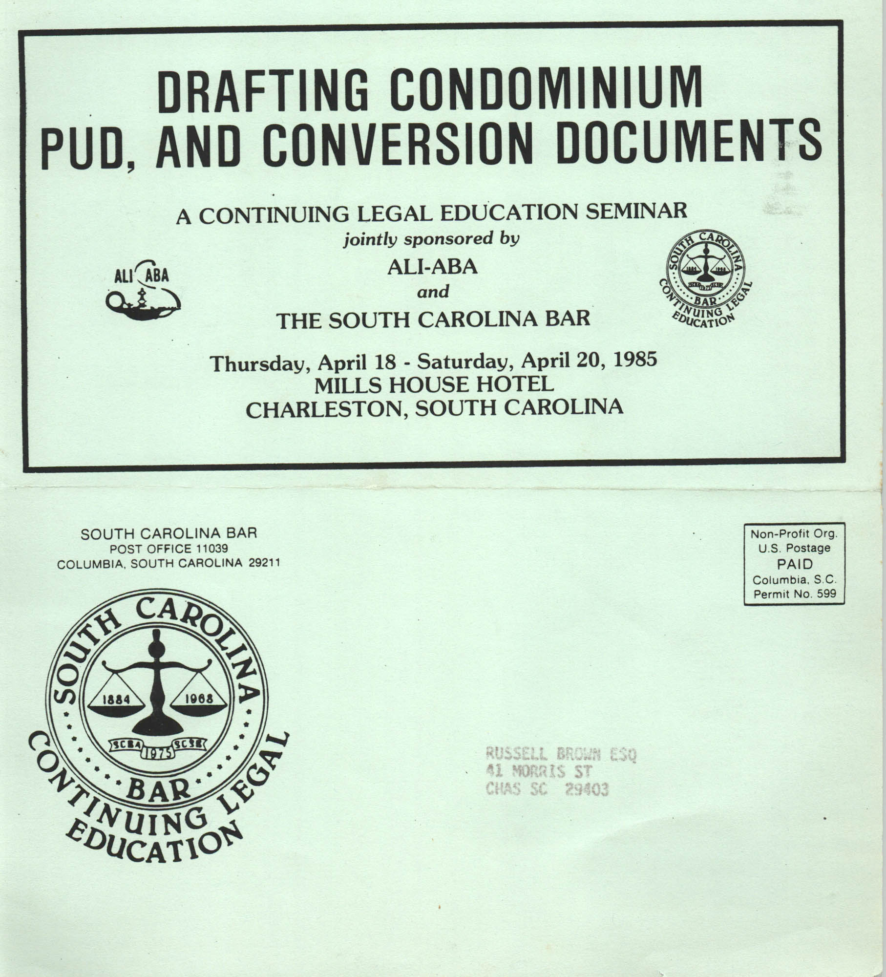 Drafting Condominium PUD, and Conversion Documents, Continuing Legal Education Seminar Pamphlet, April 18-20, 1985, Russell Brown