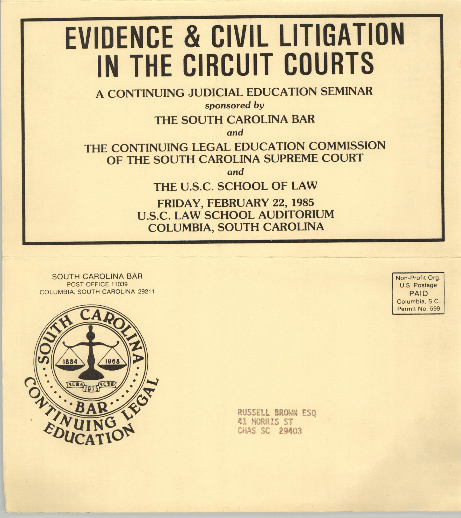 Evidence & Civil Litigation in the Circuit Courts, Continuing Judicial Education Seminar Pamphlet, February 22, 1985, Russell Brown