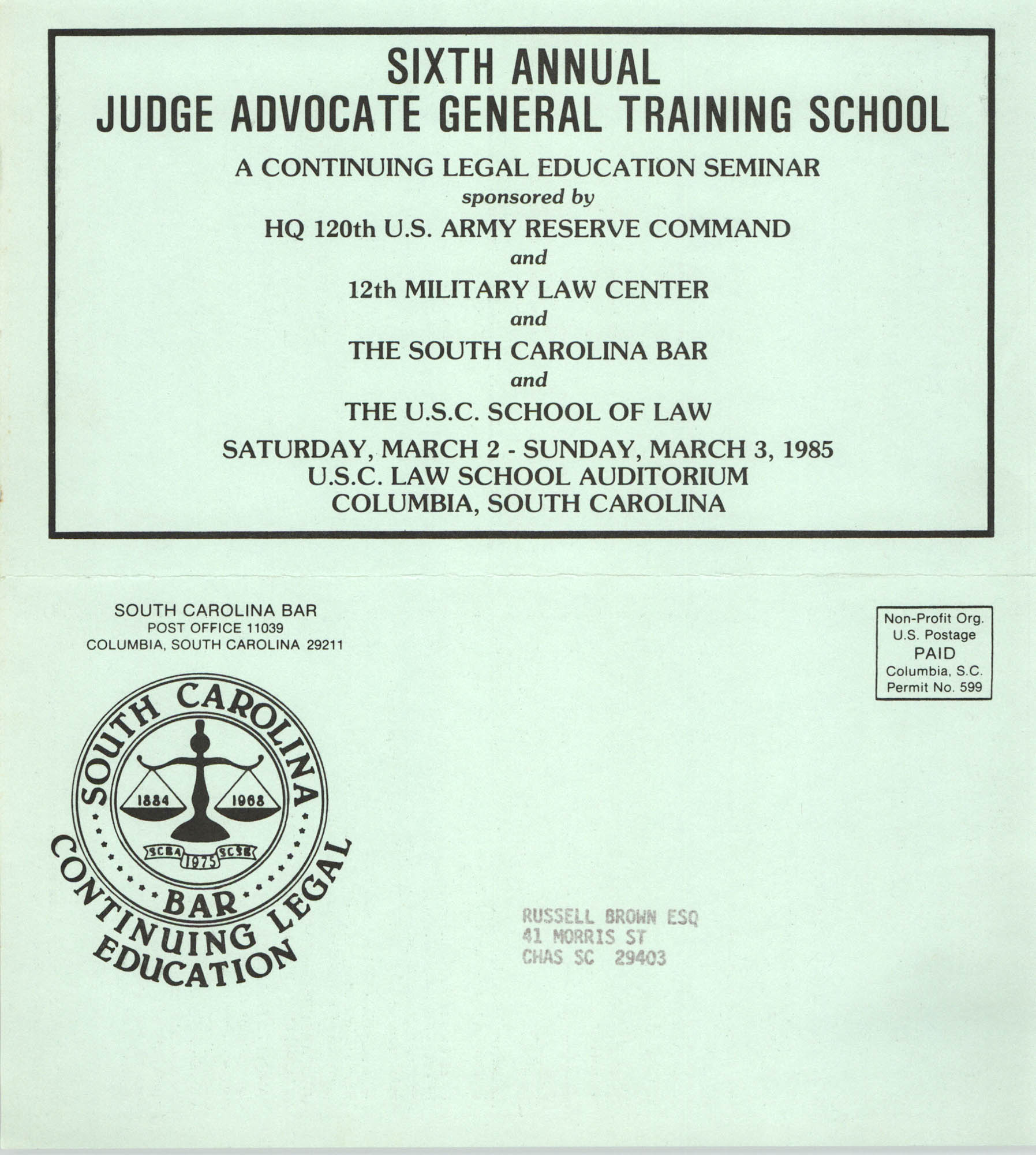 Sixth Annual Judge Advocate General Training School, Continuing Legal Education Seminar Pamphlet, March 2-3, 1985, Russell Brown