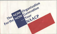 Brochure, The Now Organization For the NOW Generation…Your NAACP, NAACP