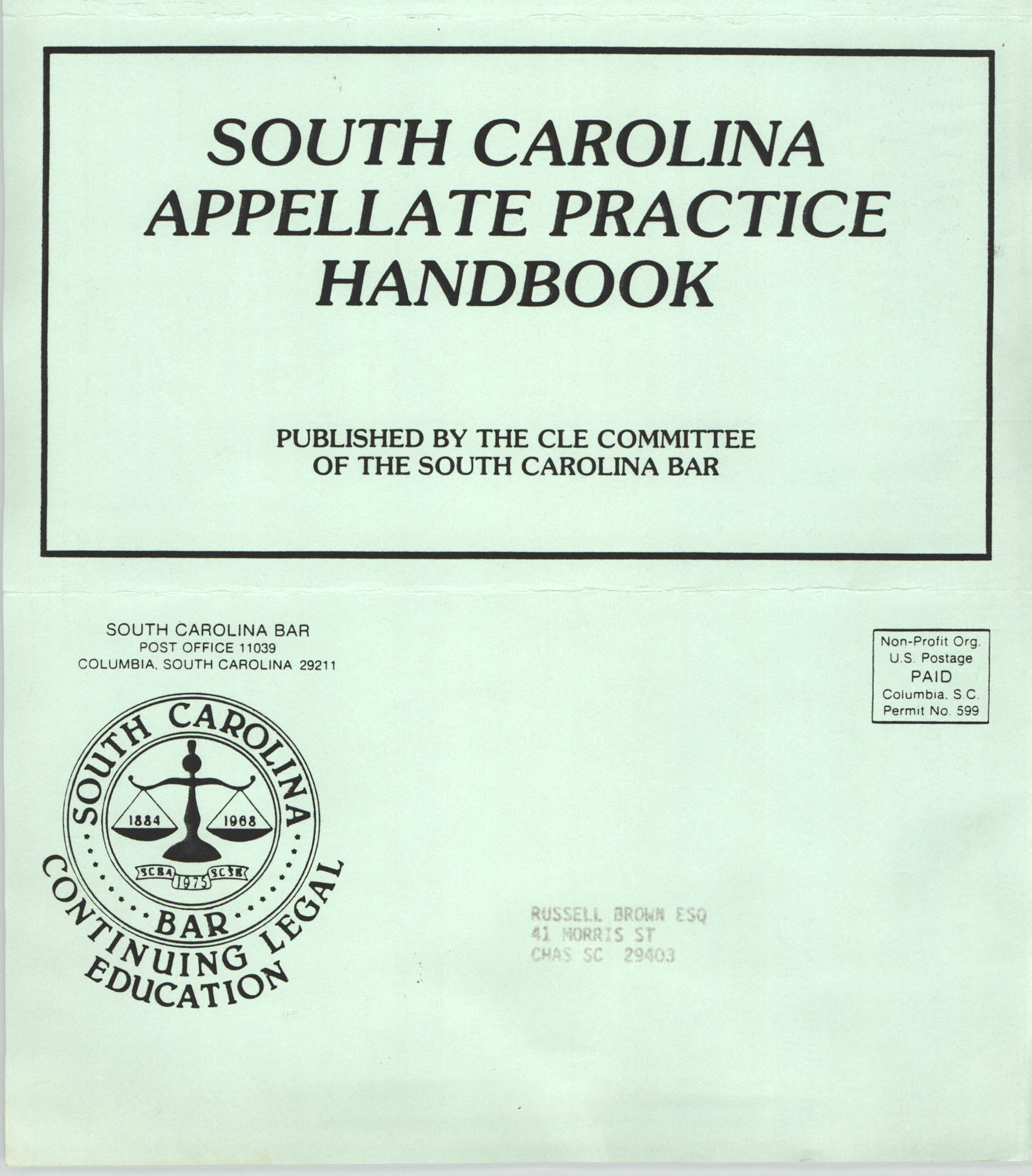 South Carolina Appellate Practice Handbook Pamphlet, Continuing Legal Education Committee of the South Carolina Bar, Russell Brown