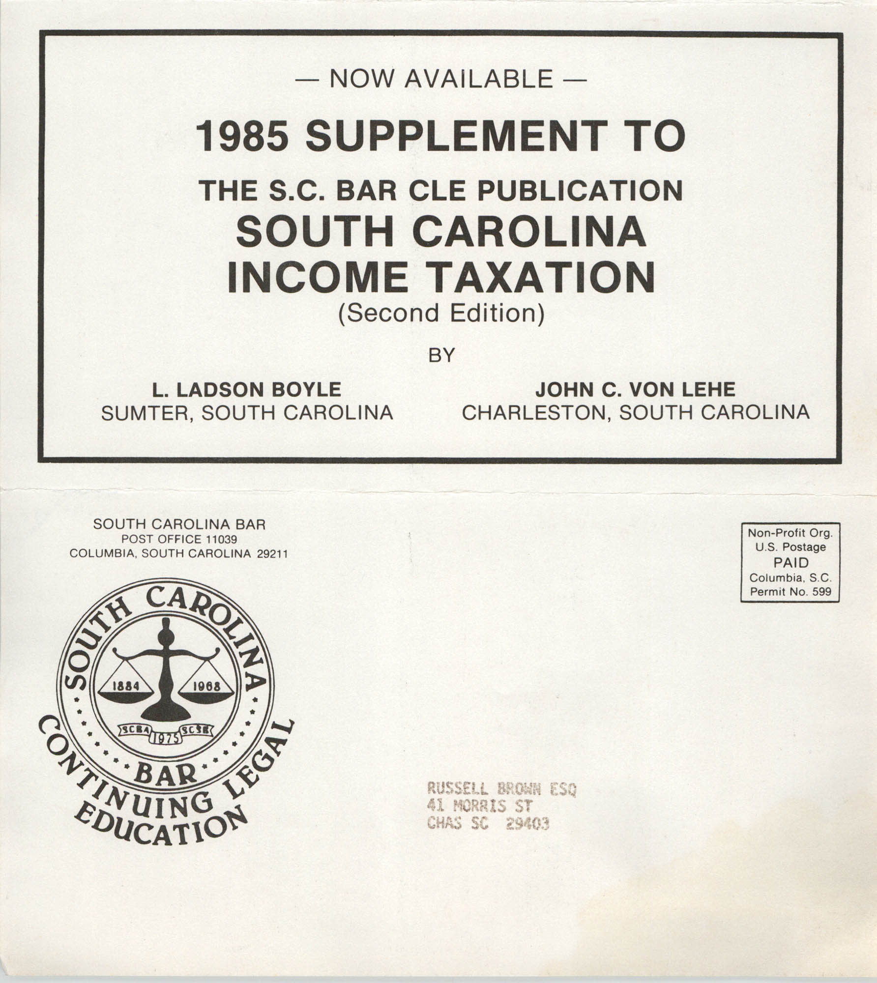 1985 Supplement to the S.C. Bar CLE Publication , South Carolina Income Taxation, Russell Brown