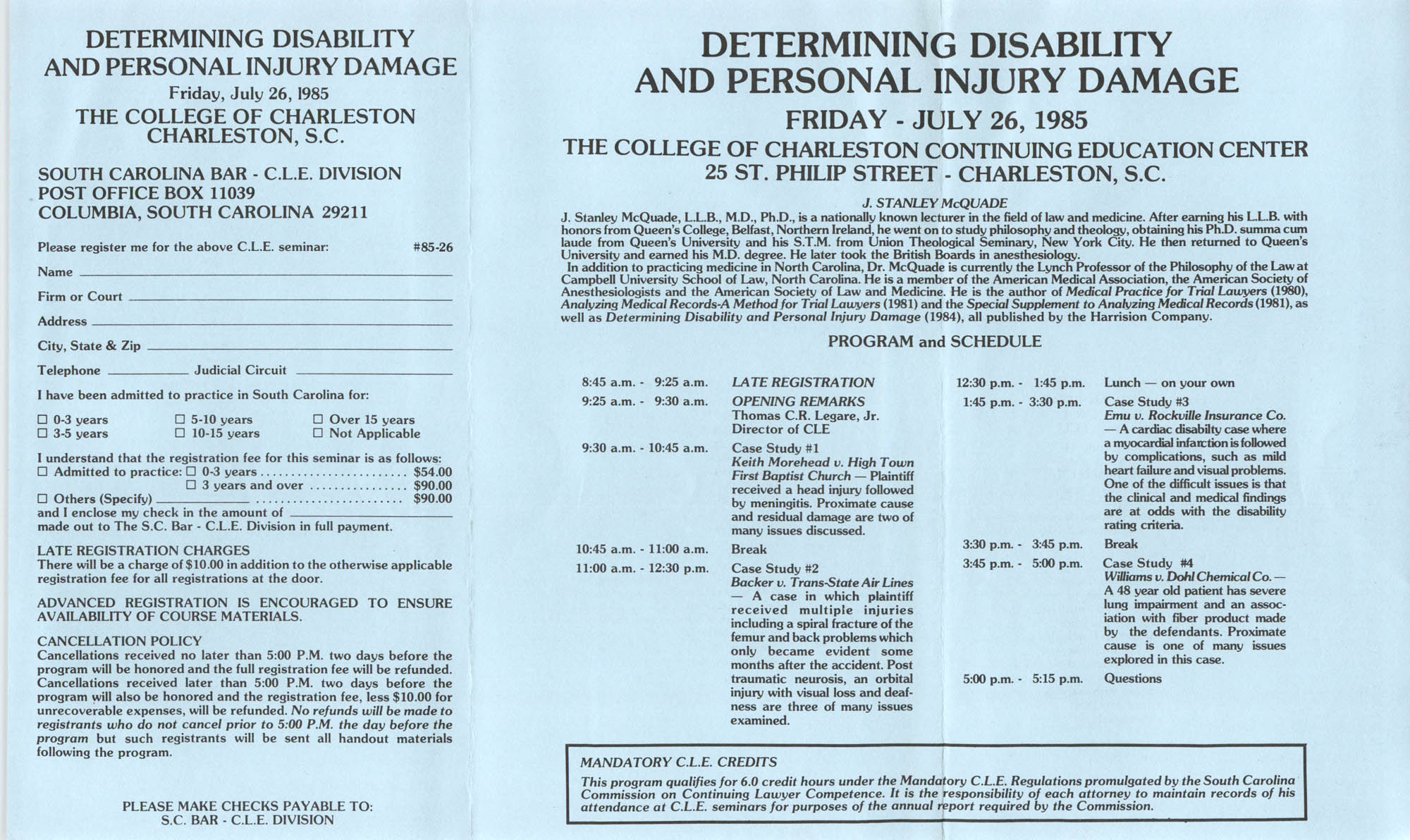 Determining Disability and Personal Injury Damage, Continuing Judicial Education Seminar, July 26, 1985