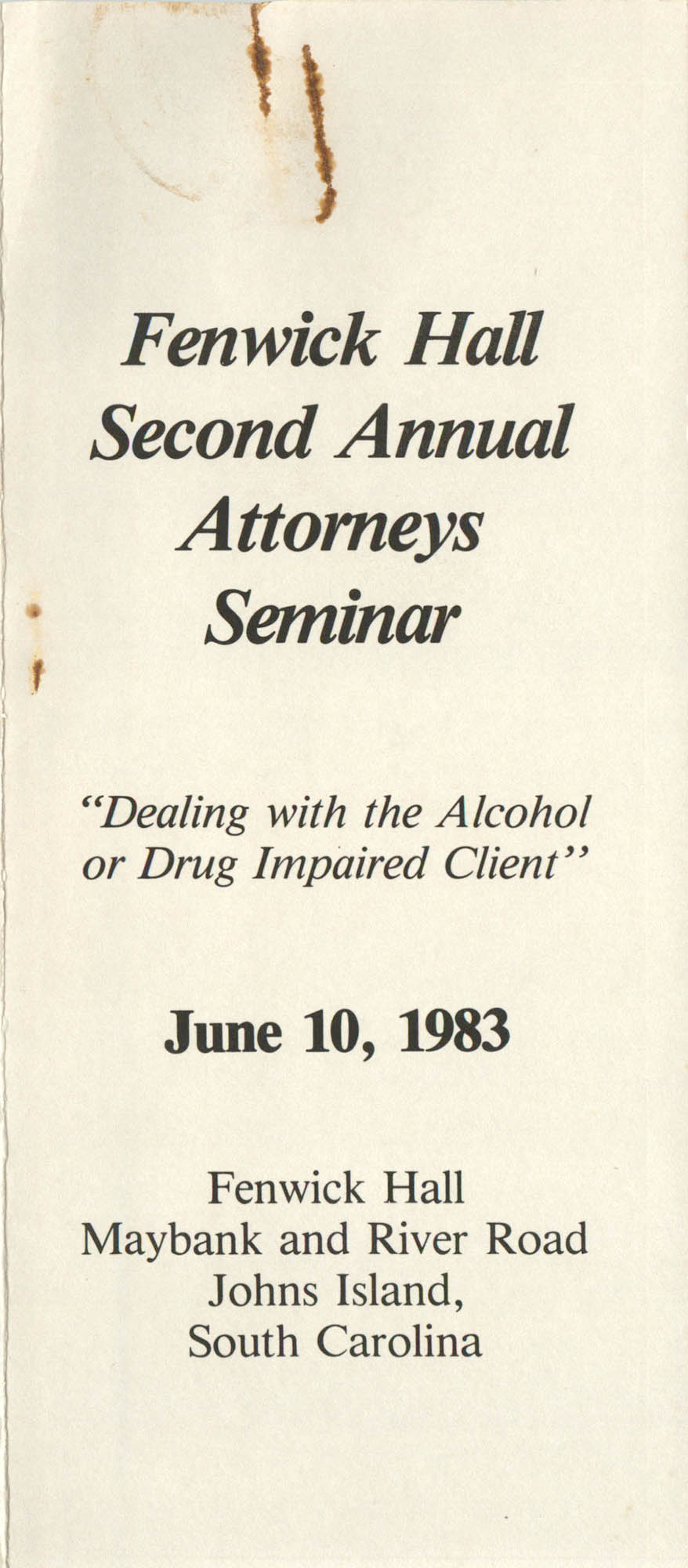 Fenwick Hall Second Annual Attorney Seminar, Pamphlet, June 10, 1983