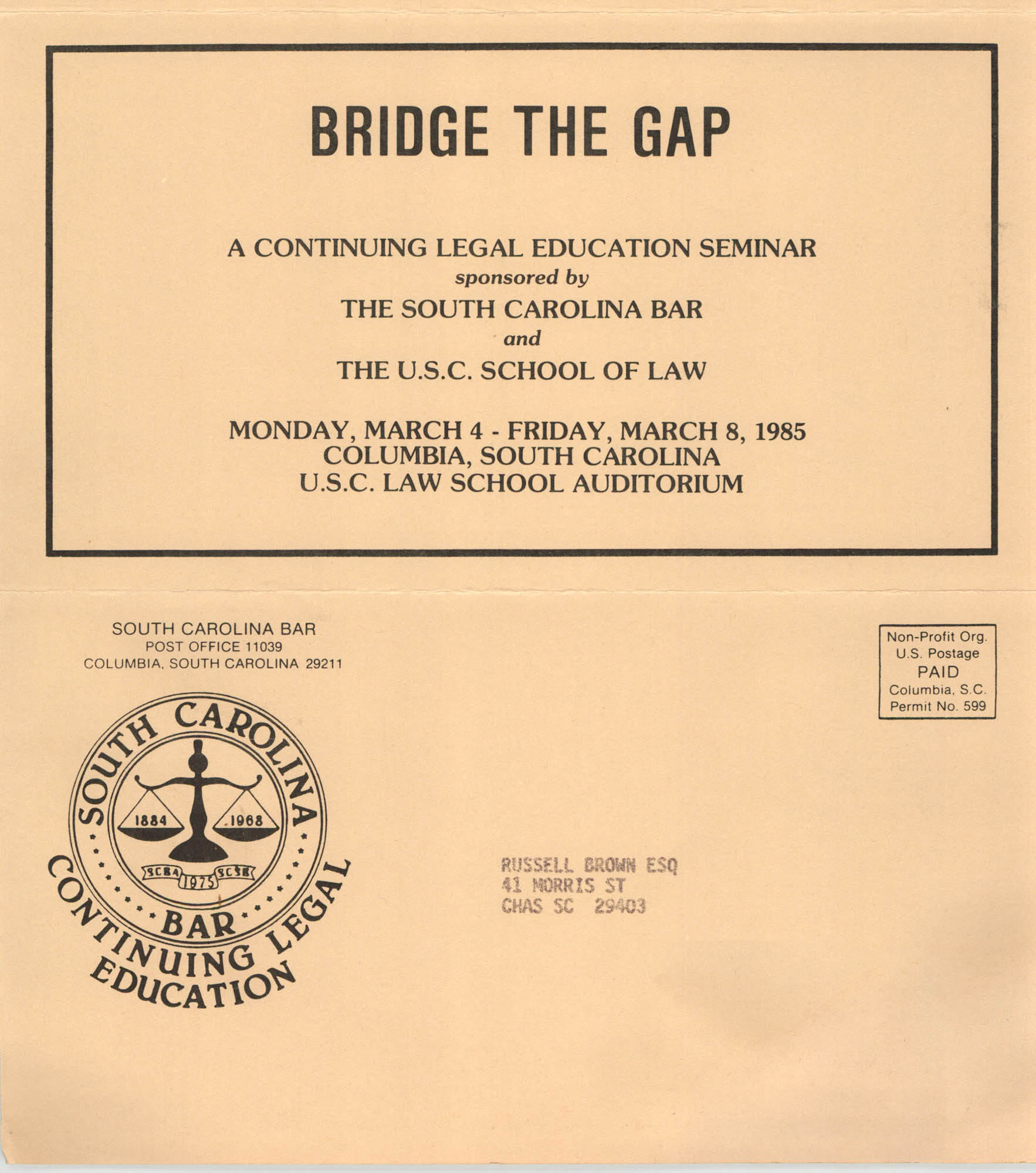Bridge the Gap, Continuing Legal Education Seminar Pamphlet, March 4-8, 1985, Russell Brown