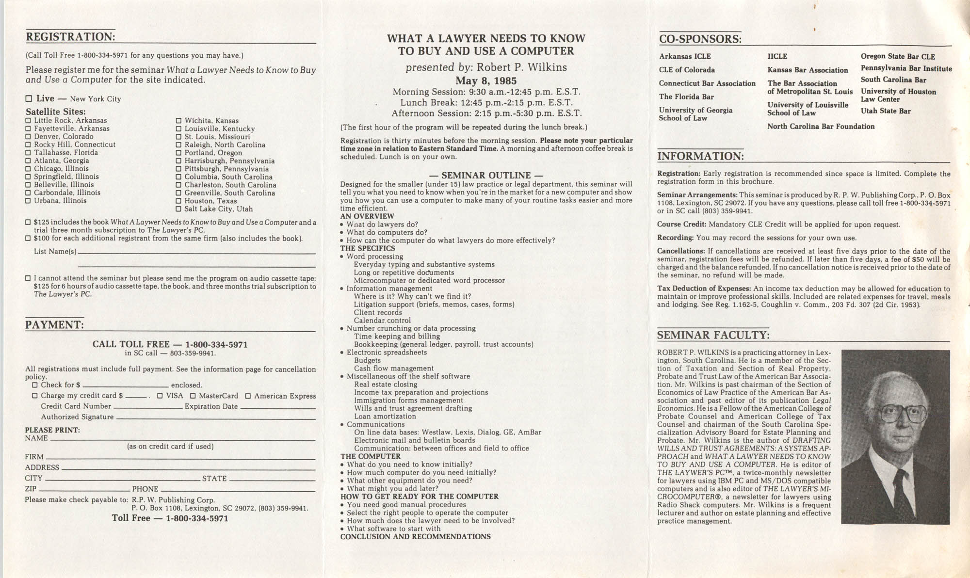 What a Lawyer Needs to Know to Buy and Use a Computer, Satellite Video/CLE Seminar Pamphlet, May 8, 1985