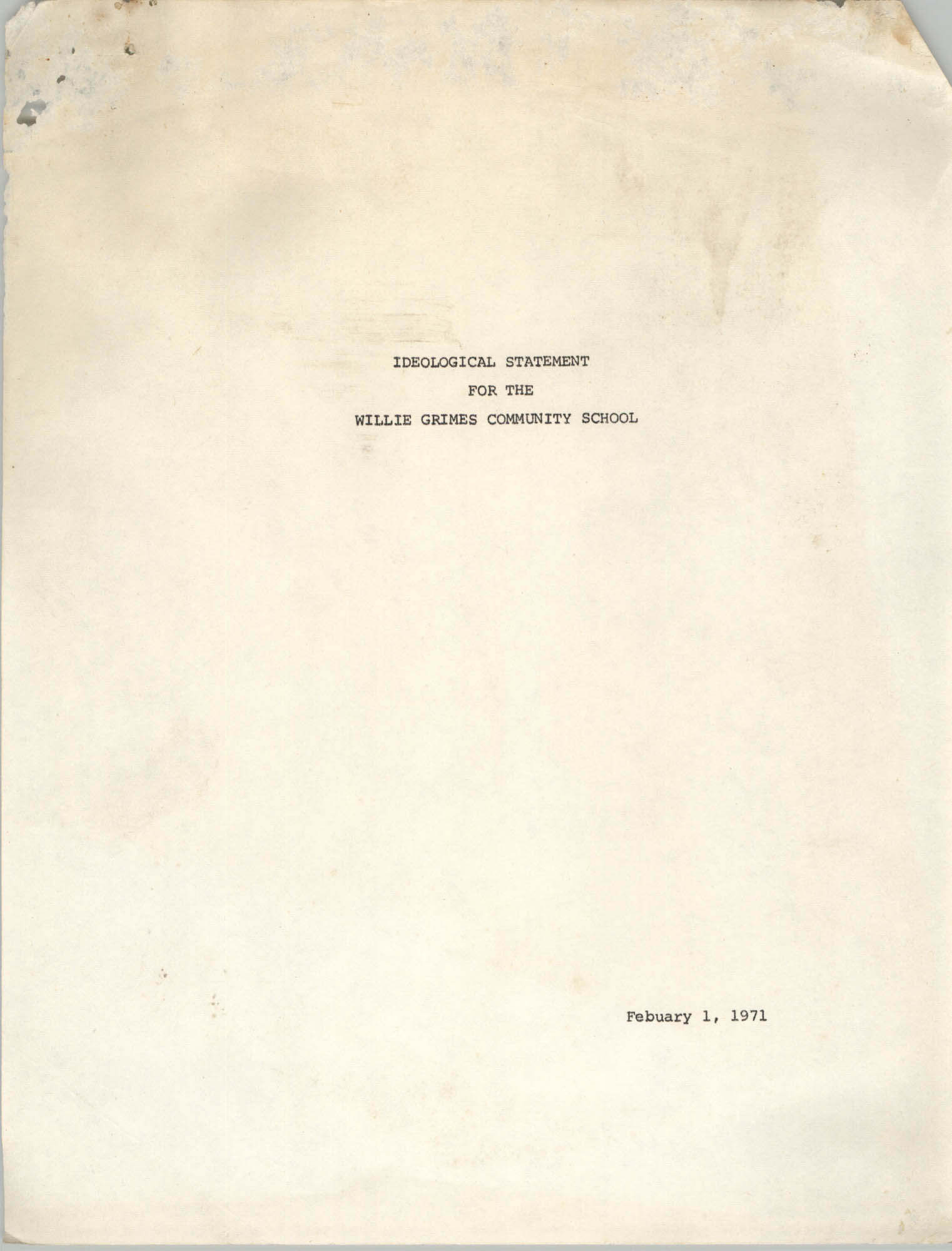 Ideological Statement for the Willie Grimes Community School, February 1, 1971