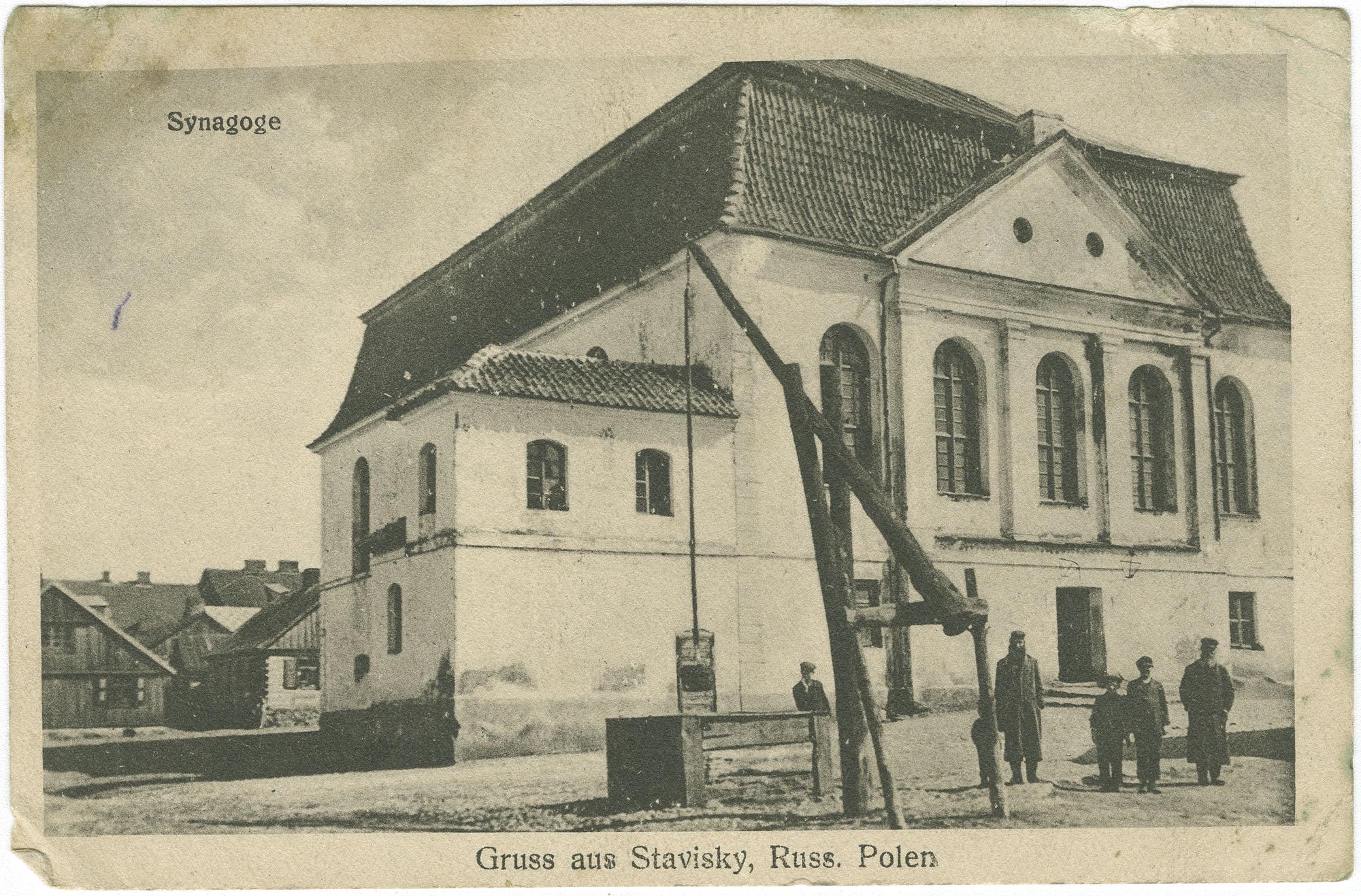 Gruss aus Stavisky, Russ. Polen. Synagoge.