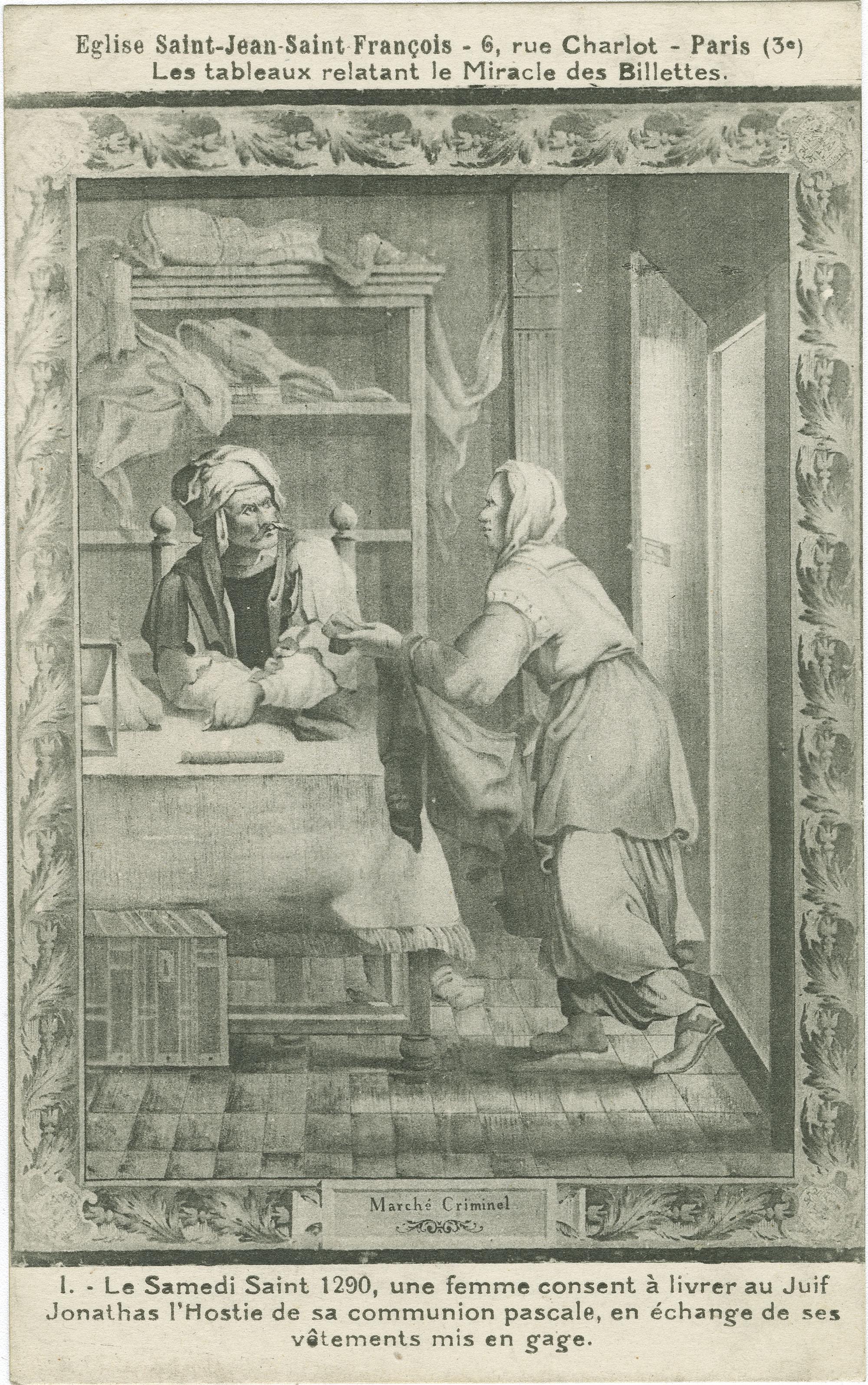 Le Samedi Saint 1290, une femme consent à livrer au Juif Jonathas l'Hostie de sa communion pascale, en échange de ses vêtements mis en gage.