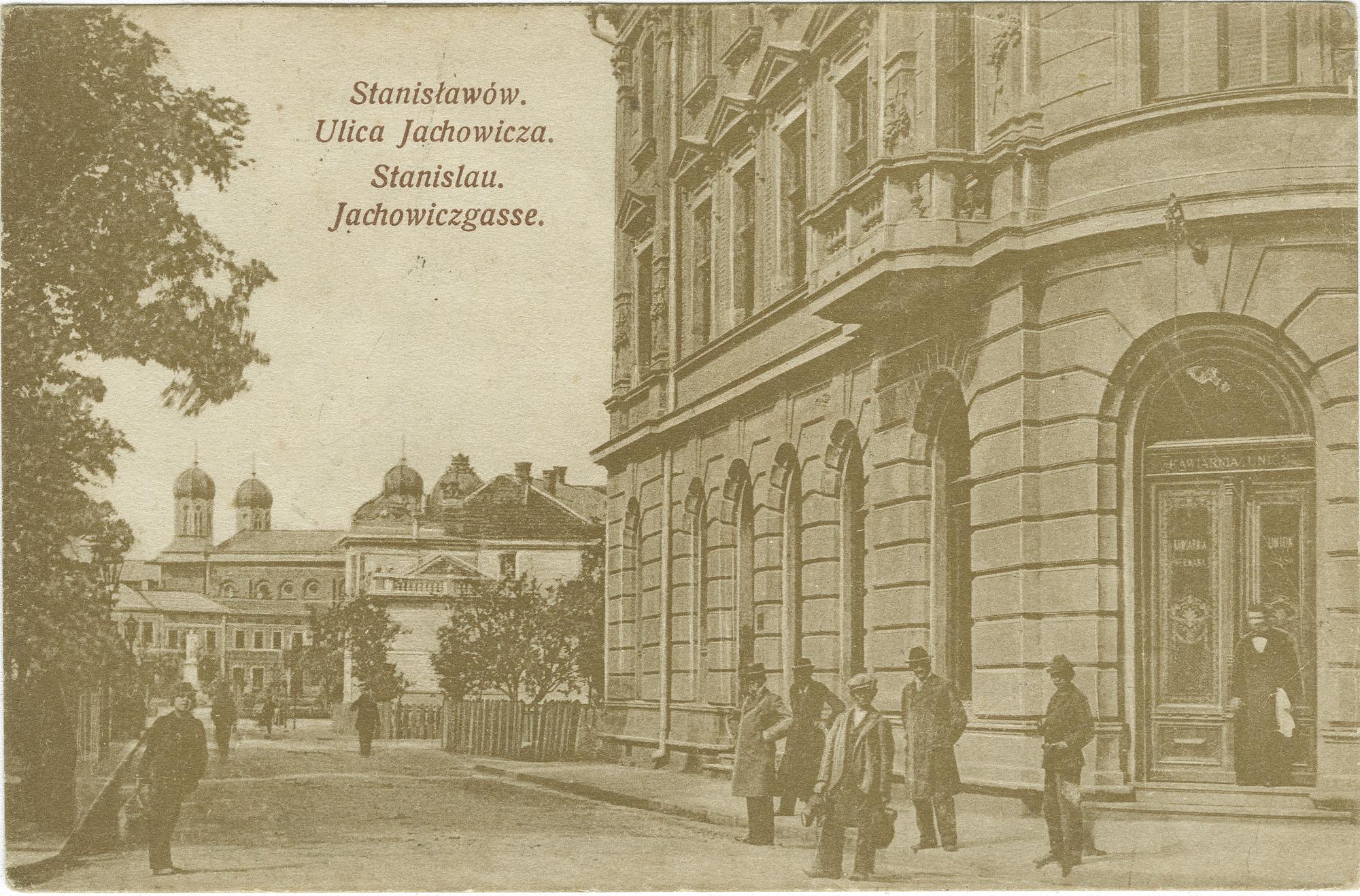 Stanisławów. Ulica jachowicza. / Stanislau. Jachowiczgasse.