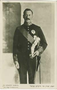 Sir Herbert Samuel, The High Commissioner / הנציב העליון סיר הרברט סמואל