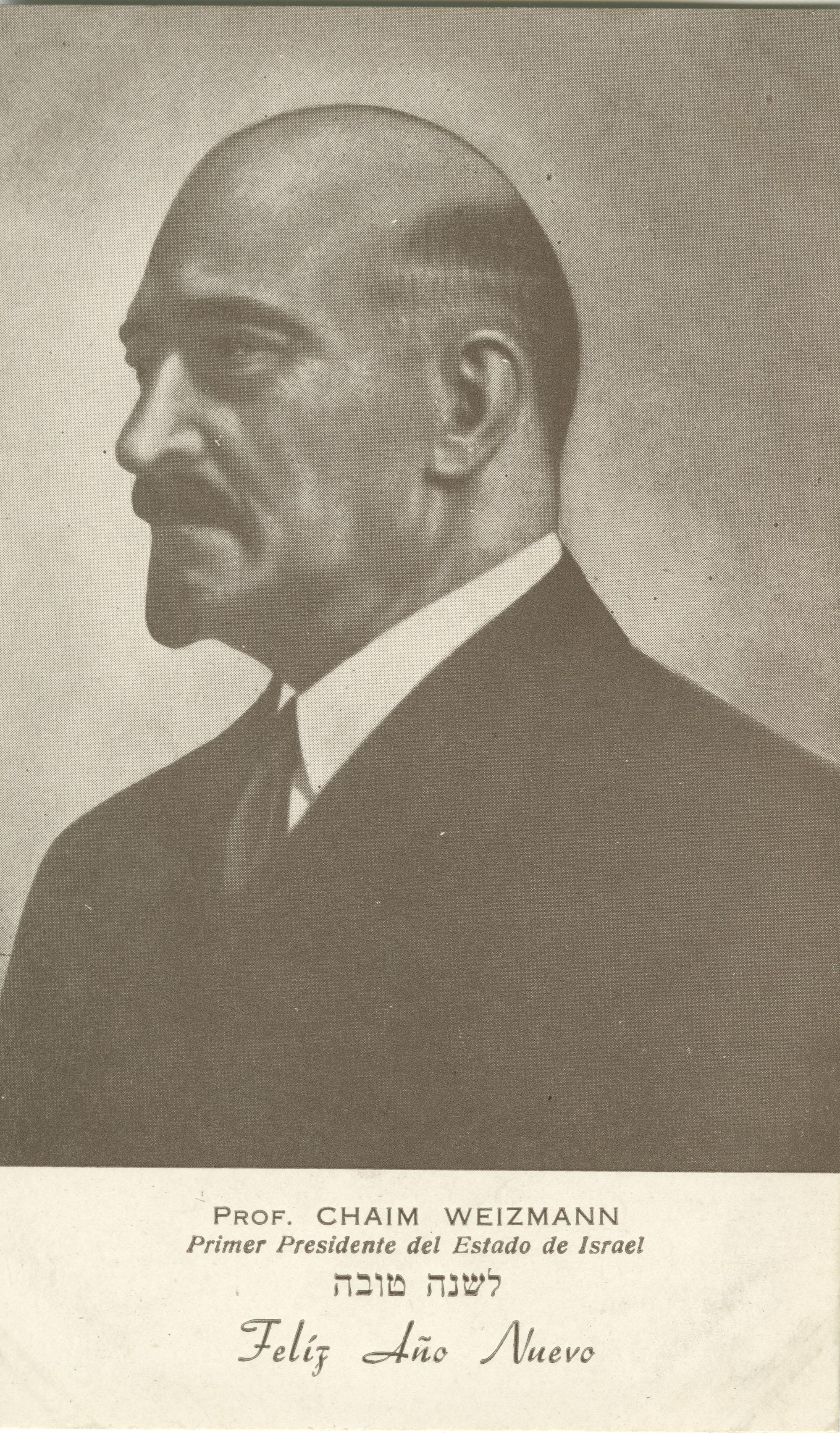 Prof. Chaim Weizmann, Primer Presidente del Estado de Israel