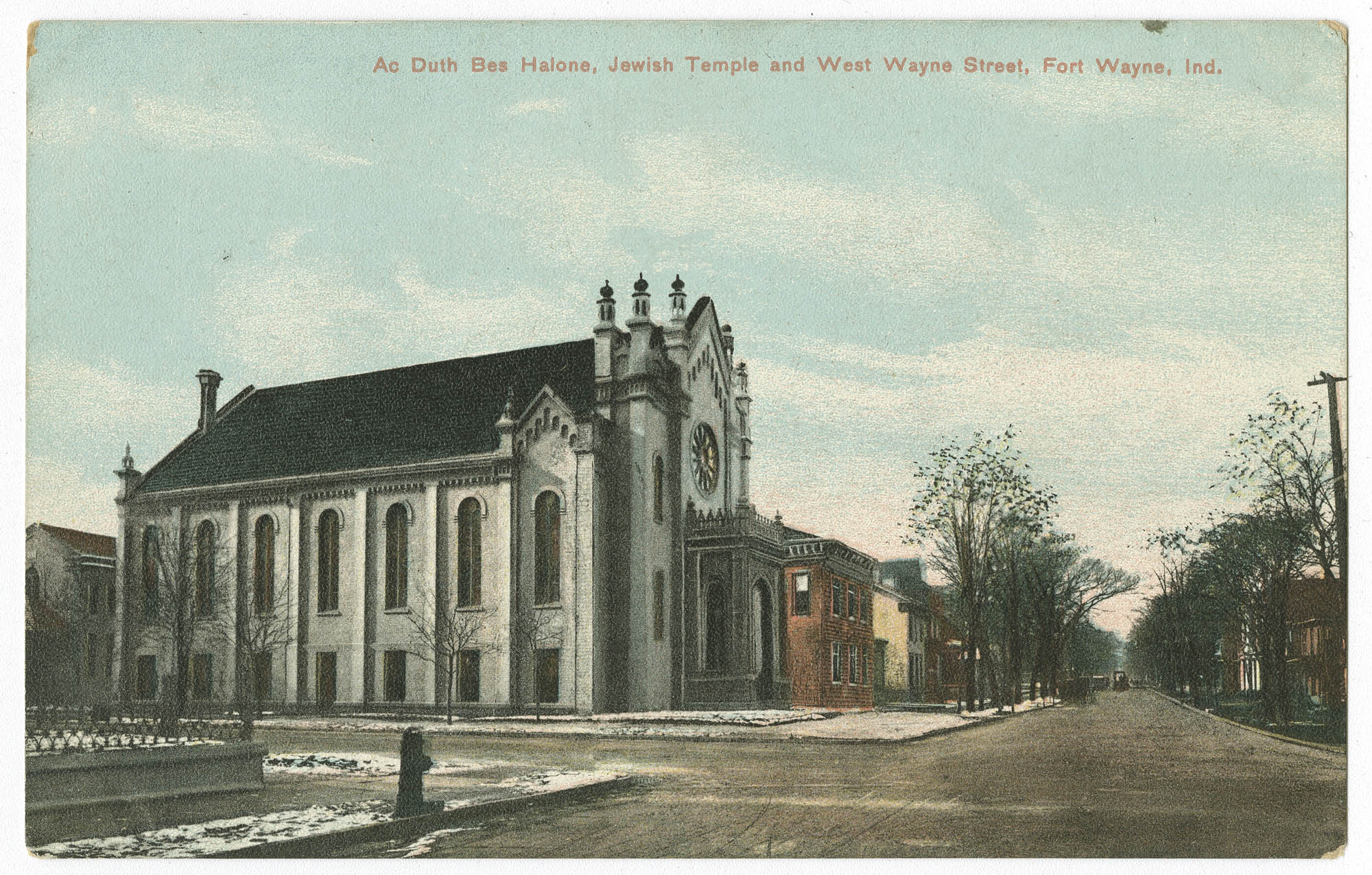 Ac Duth Bes Halone, Jewish Temple and West Wayne Street, Fort Wayne, Ind.