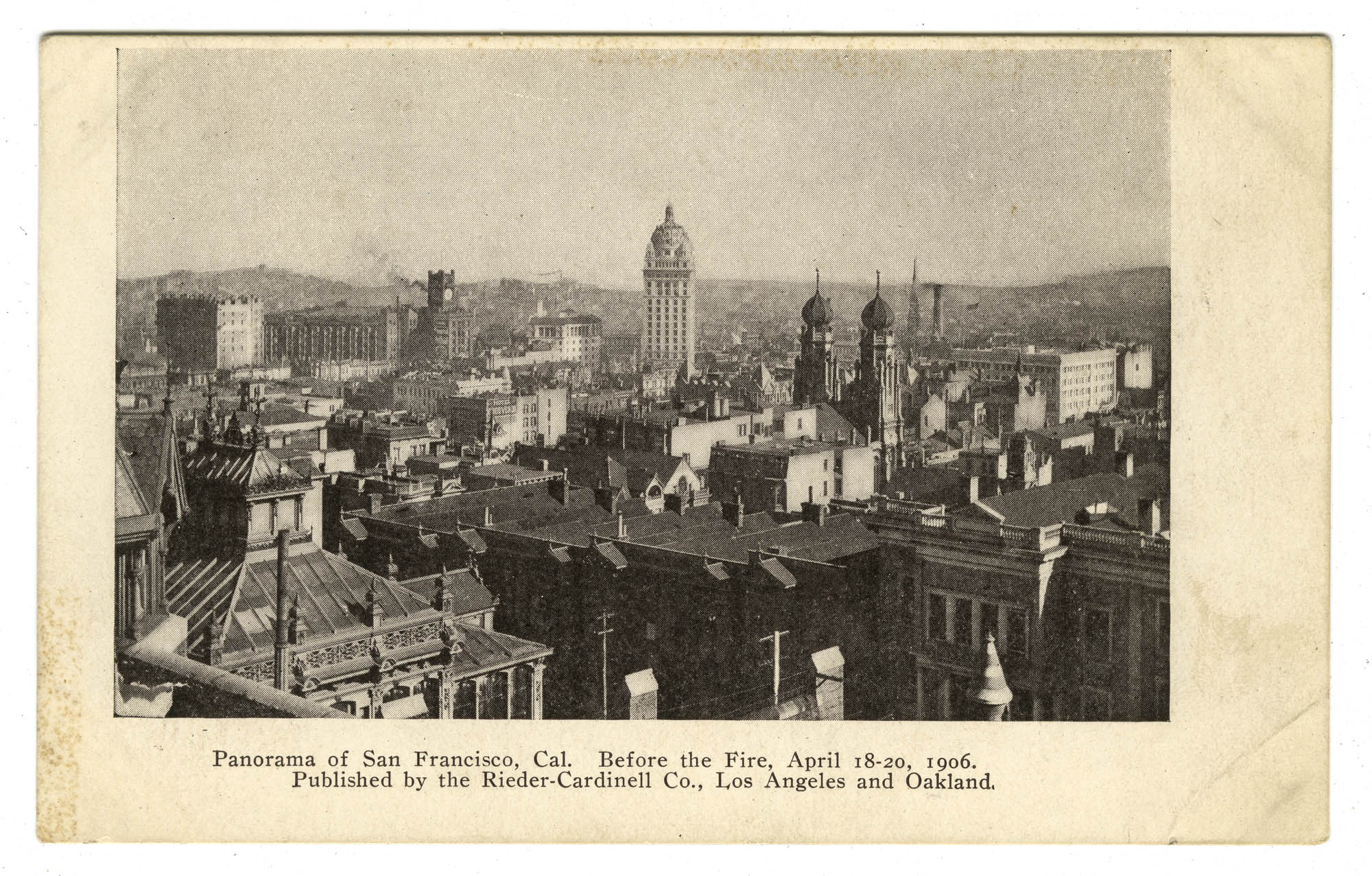 Panorama of San Francisco, Cal. Before the Fire, April 18-20, 1906.