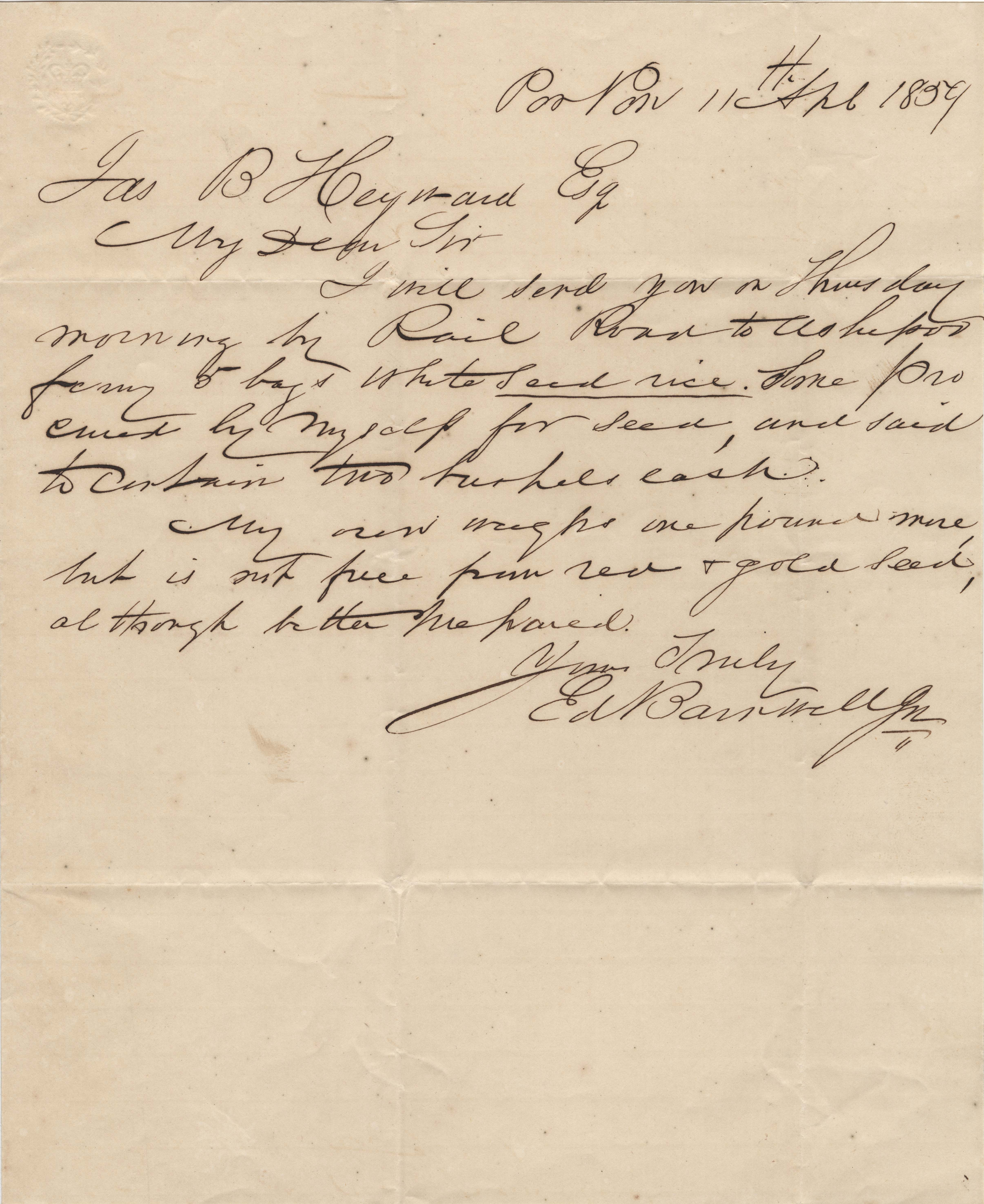 158. Edward Barnwell, Jr. to James B. Heyward -- April 11,1859