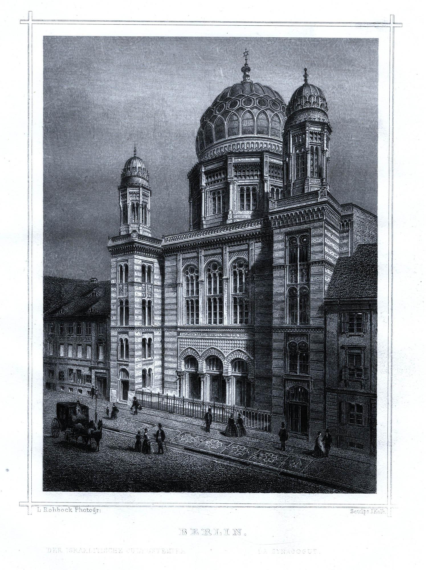 Berlin. Der israelitische Cultustempel / La Synagogue