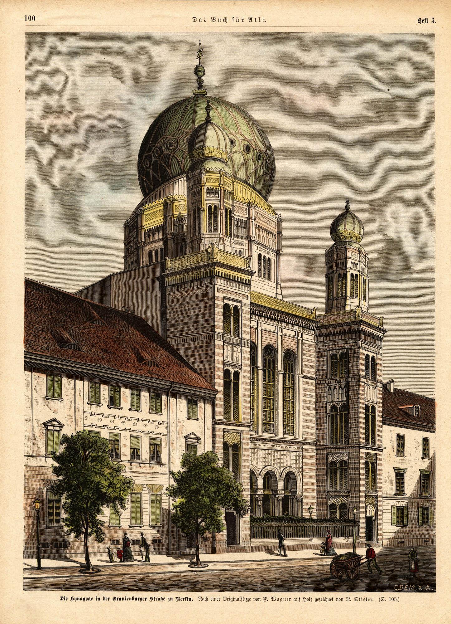 Die Synagoge in der Oranienburger Straße zu Berlin