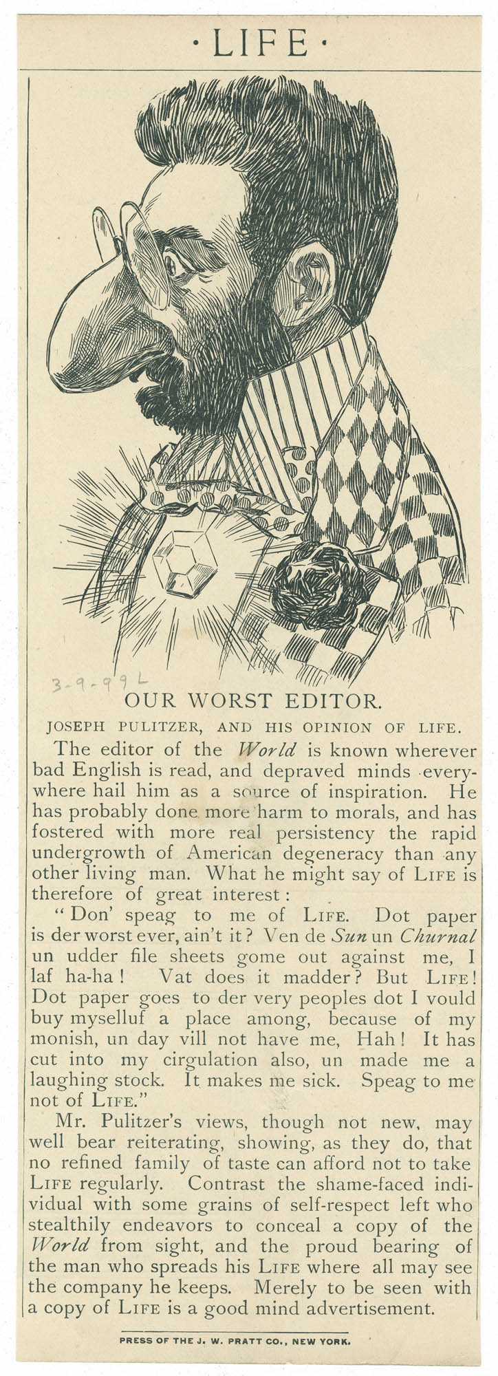 Our worst editor. Joseph Pulitzer, and his opinion of Life.
